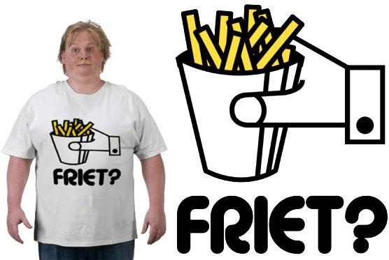 Friet?